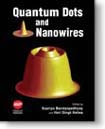 Quantum Dots and Nanowires